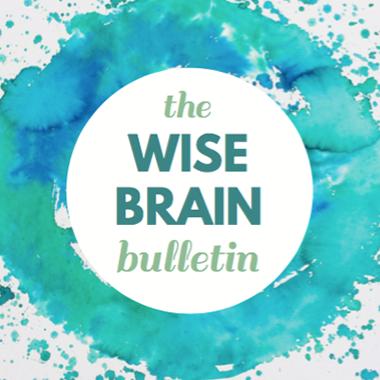 Wise Brain Bulletin